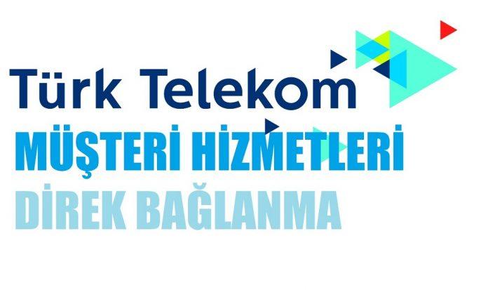 Türk Telekom Müşteri Hizmetlerine Direk Nasıl Bağlanılır?