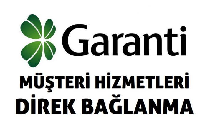 Garanti Bankasi Musteri Hizmetlerine Direk Baglanma 2019
