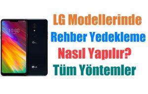 LG V30/V30+ yedekleme ve geri yükleme nasıl yapılır? 7