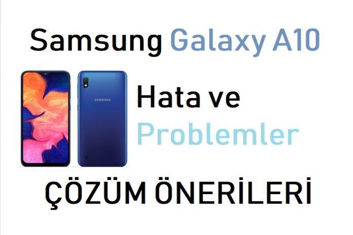 Galaxy A10 hatalar ve çözümler