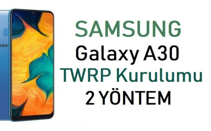 Galaxy A30 TWRP kurulumu