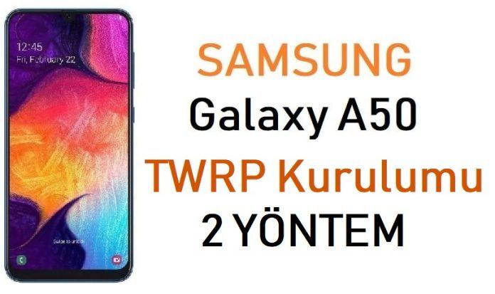 Galaxy A50 TWRP kurulumu