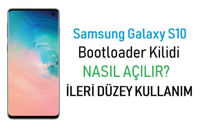 galaxy s10 bootloader kilidi açma
