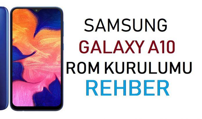 Samsung Galaxy A10 ROM kurulumu