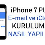 iPhone 7 Plus E-mail ve iCloud