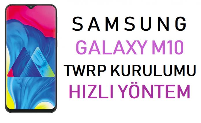 Galaxy M10 Twrp Kurulumu