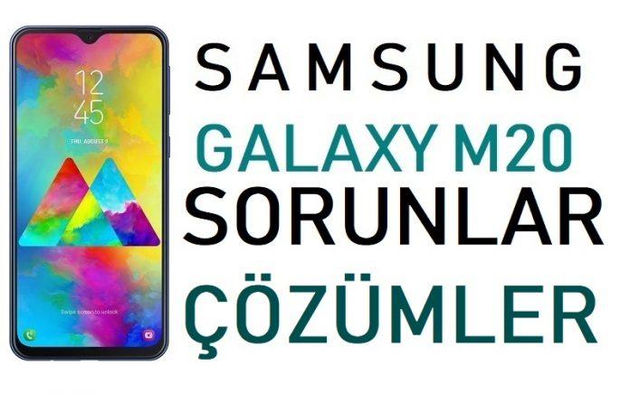 Samsung Galaxy M20 Sorunlar & Çözümler