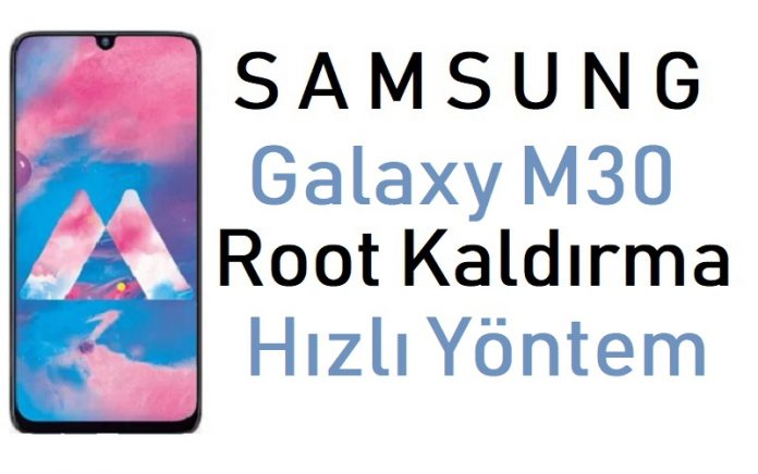 Galaxy M30 Root Kaldırma