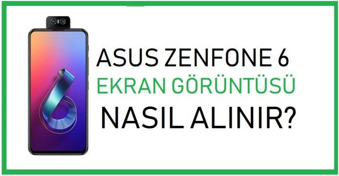 Asus Zenfone 6 ekran görüntüsü alma